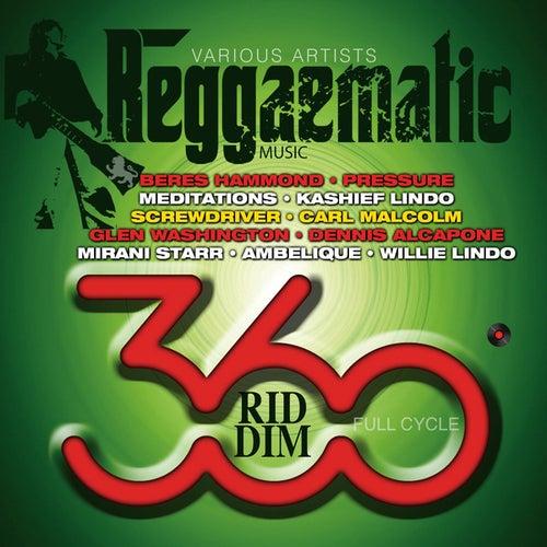 Reggaematic Music-360 Riddim by Various Artists
