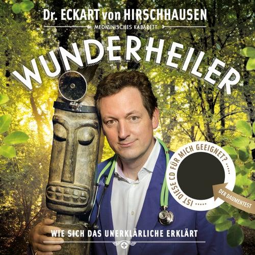 Wunderheiler von Dr. Eckart von Hirschhausen