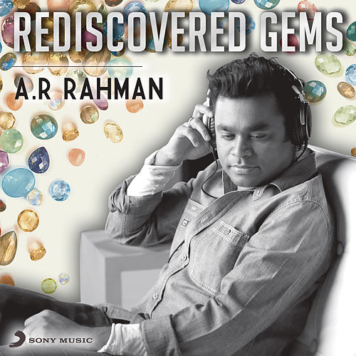 Rediscovered Gems: A.R. Rahman de A.R. Rahman