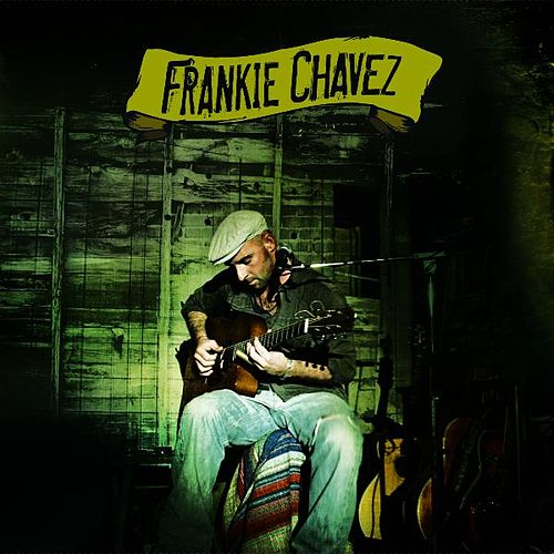 Frankie Chavez de Frankie Chavez