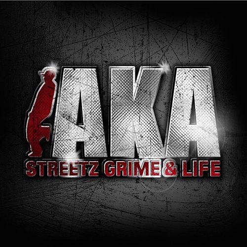 AKA presents: Streetz, Grime & Life by Various Artists