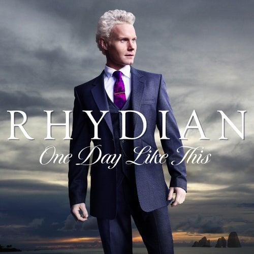 One Day Like This von Rhydian