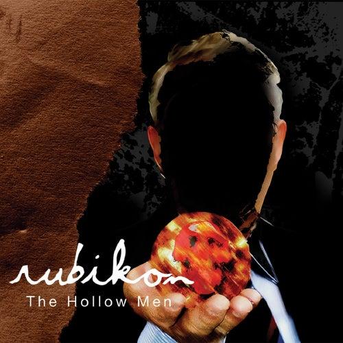 The Hollow Men by Rubikon