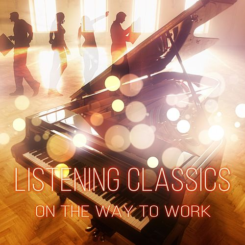 Listening Classics on the Way to Work – Waiting for    de