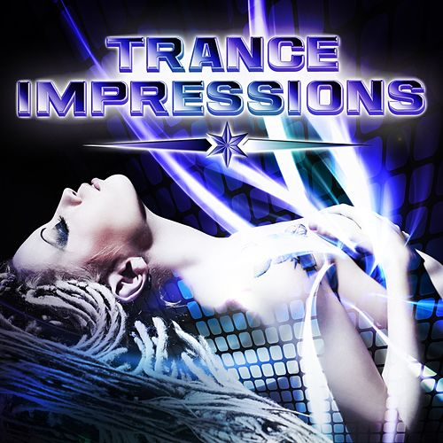 Trance Impressions, Vol.1 VIP Edition (Hands Up & Progressive Hardtrance Clubber) by Various Artists