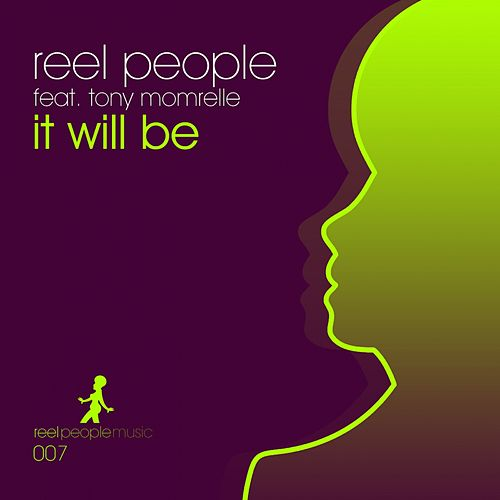It Will Be de Reel People