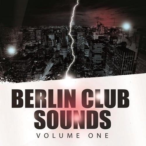Berlin Club Sounds, Vol. 1 von Various Artists