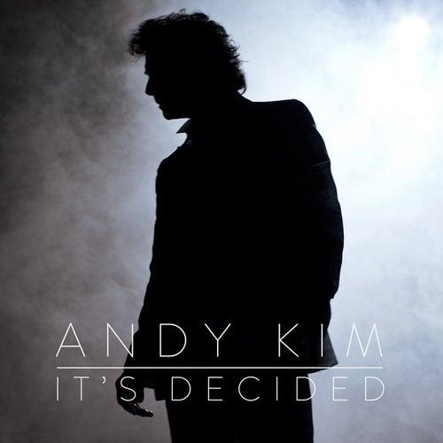It's Decided de Andy Kim