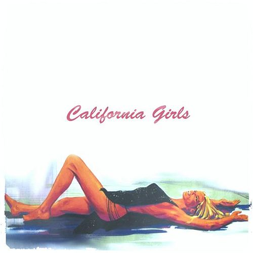 California Girls by NoMBe