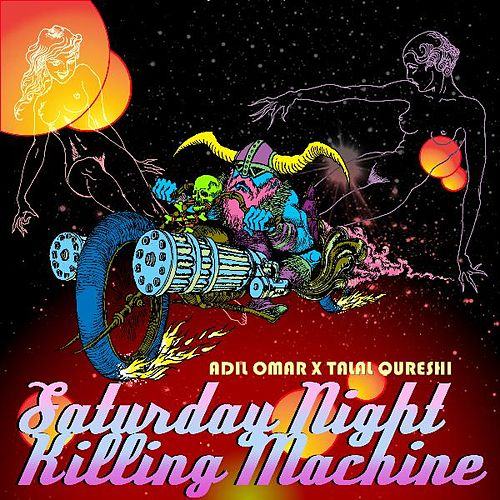 Saturday Night Killing Machine de Adil Omar