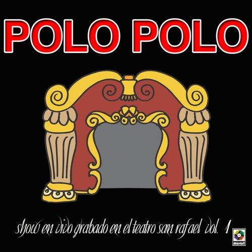 Show En Vivo Grabado En El Teatro San Rafael by Polo Polo