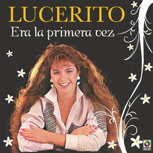 Era La Primera Vez von Lucero