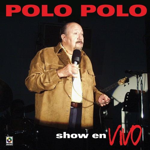 Show En Vivo Vol. II by Polo Polo