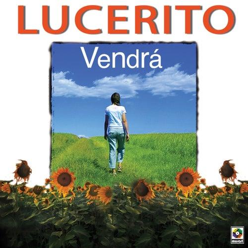 Vendrá von Lucero