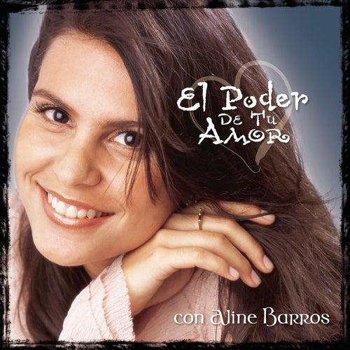 El Poder de tu Amor by Aline Barros