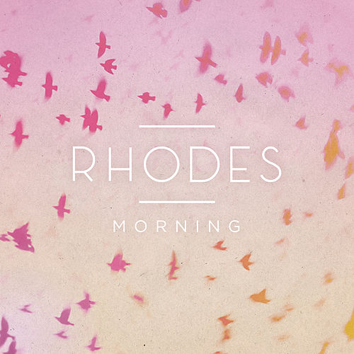 Morning - EP di Rhodes