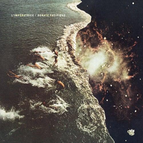 Sonate pacifique - EP by L'Impératrice