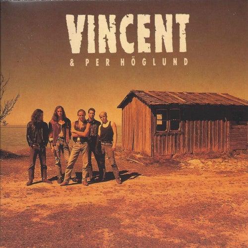 Vincent & Per Höglund de Vincent