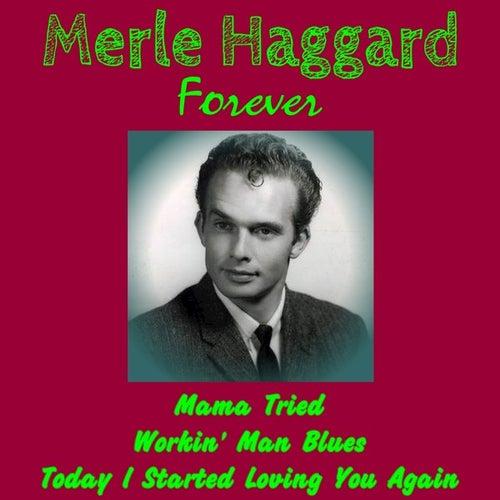 Merle Haggard Forever de Merle Haggard