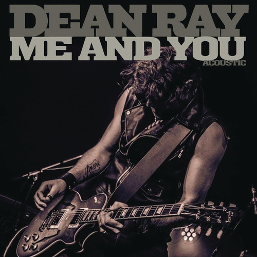 Me and You von Dean Ray