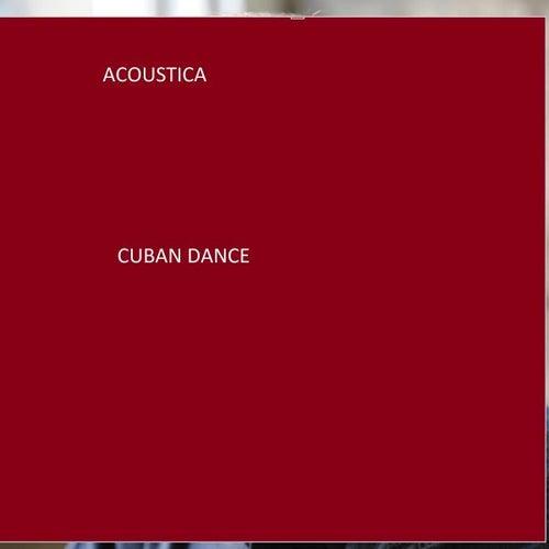Cuban Dance von Acoustica