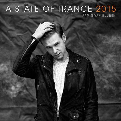 A State Of Trance 2015 (Mixed by Armin van Buuren) von Various Artists