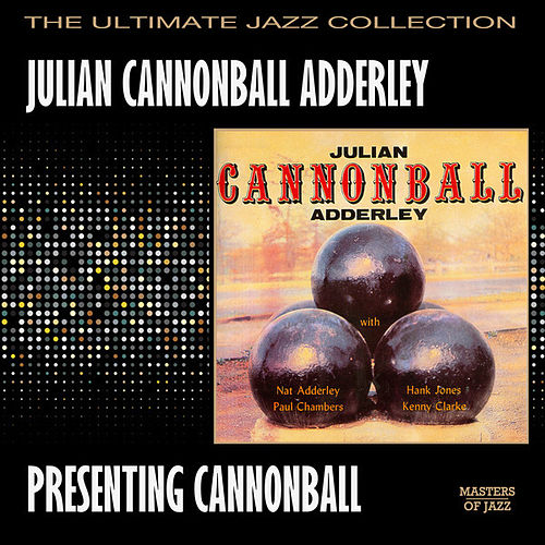 Presenting Cannonball de Cannonball Adderley