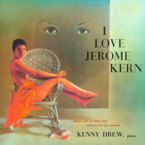 I Love Jerome Kern de Kenny Drew