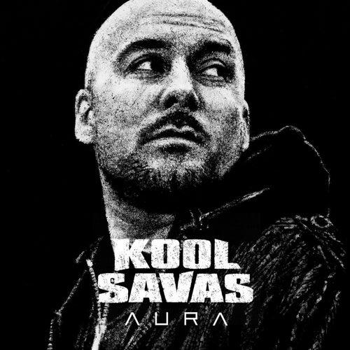 Aura (Exclusive Version) von Kool Savas