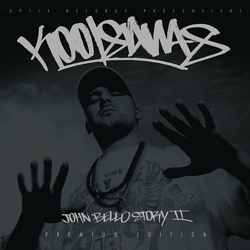 Die John Bello Story, Vol. 2 by Kool Savas
