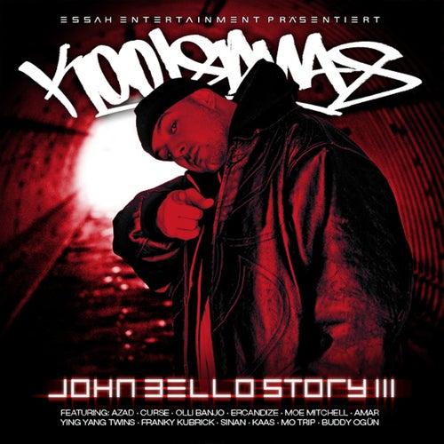 Die John Bello Story, Vol. 3 von Kool Savas