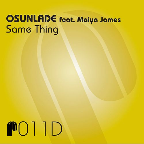 Same Thing by Osunlade