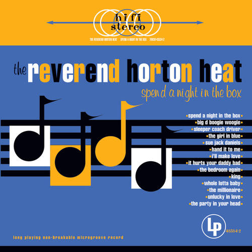 Spend A Night In The Box by Reverend Horton Heat