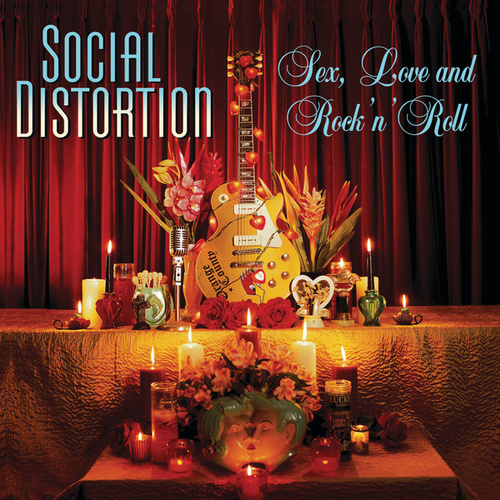 Sex, Love And Rock 'N' Roll de Social Distortion