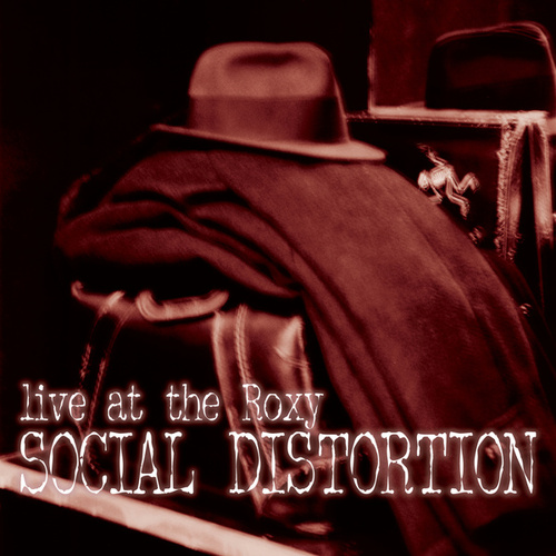 Live At The Roxy de Social Distortion