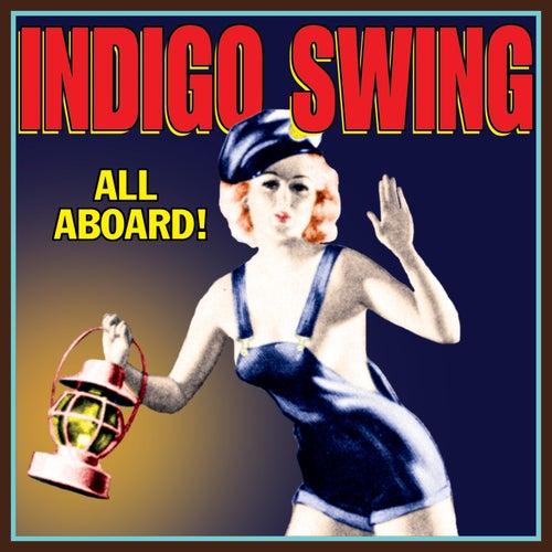All Aboard! von Indigo Swing
