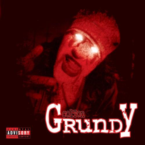 Colton Grundy by Blaze Ya Dead Homie