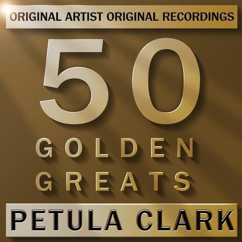 50 Golden Greats von Petula Clark