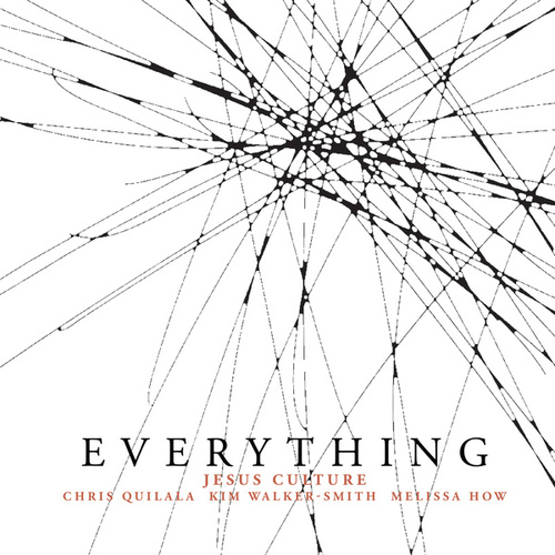 Everything (Live) by Jesus Culture