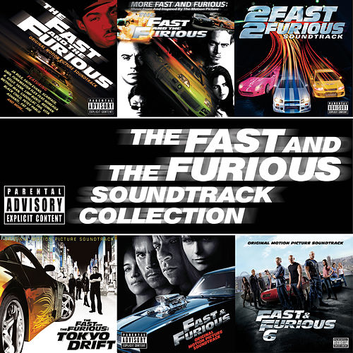 The Fast And The Furious Soundtrack Collection von Various Artists