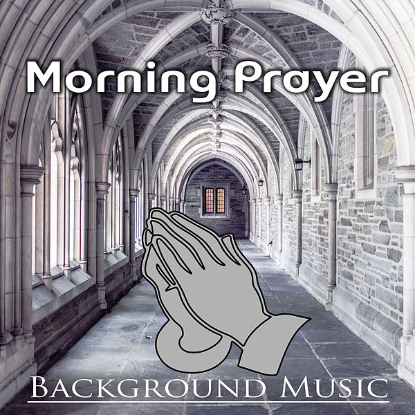 Morning Prayer Background Music – Calm Nature Sounds    by