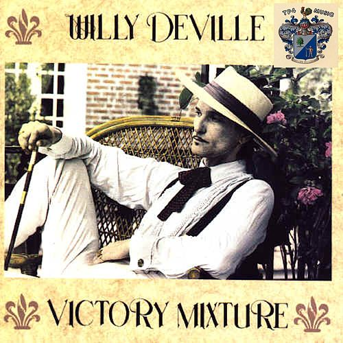 Victory Mixture de Willy DeVille