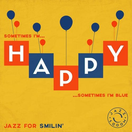 Happy – The Best of Jazz for Smilin' von Various Artists