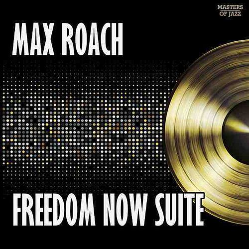 We Insist! Freedom Now Suite de Max Roach