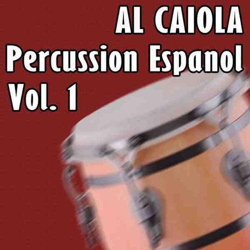 Percussion Espanol Vol 1 by Al Caiola