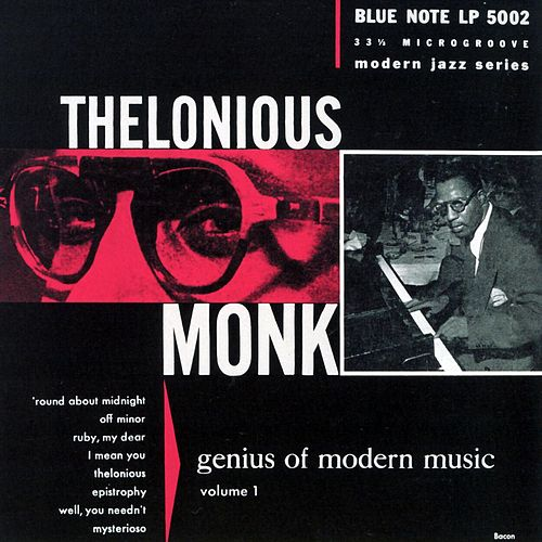 Genius Of Modern Music Vol. 1 by Thelonious Monk