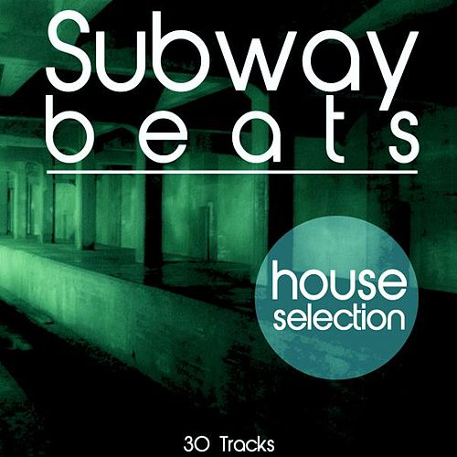 Subway Beats (House Selection) de Various Artists