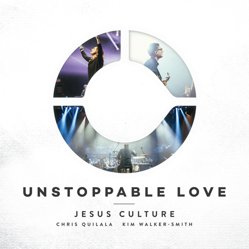 Unstoppable Love de Jesus Culture