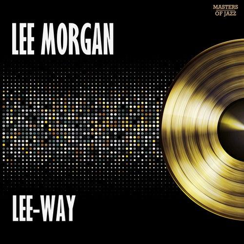 Lee-Way by Lee Morgan