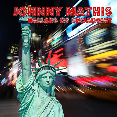 Ballads Of Broadway de Johnny Mathis